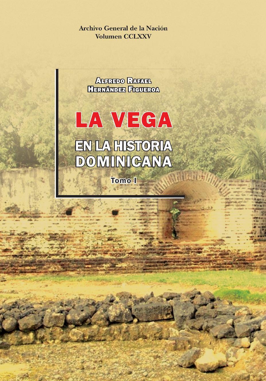 Calaméo 275 La Vega En La Historia Dominicana Tomo 1