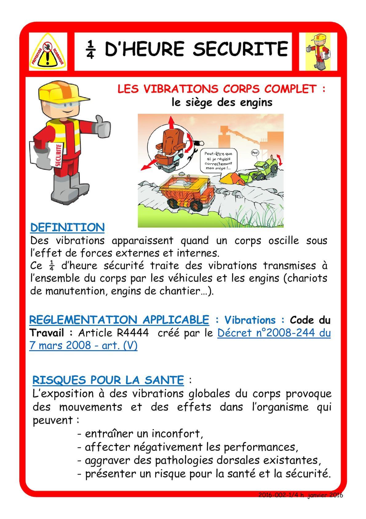 Quart D' Heure Securite Vibrations Le Siege De L Engin