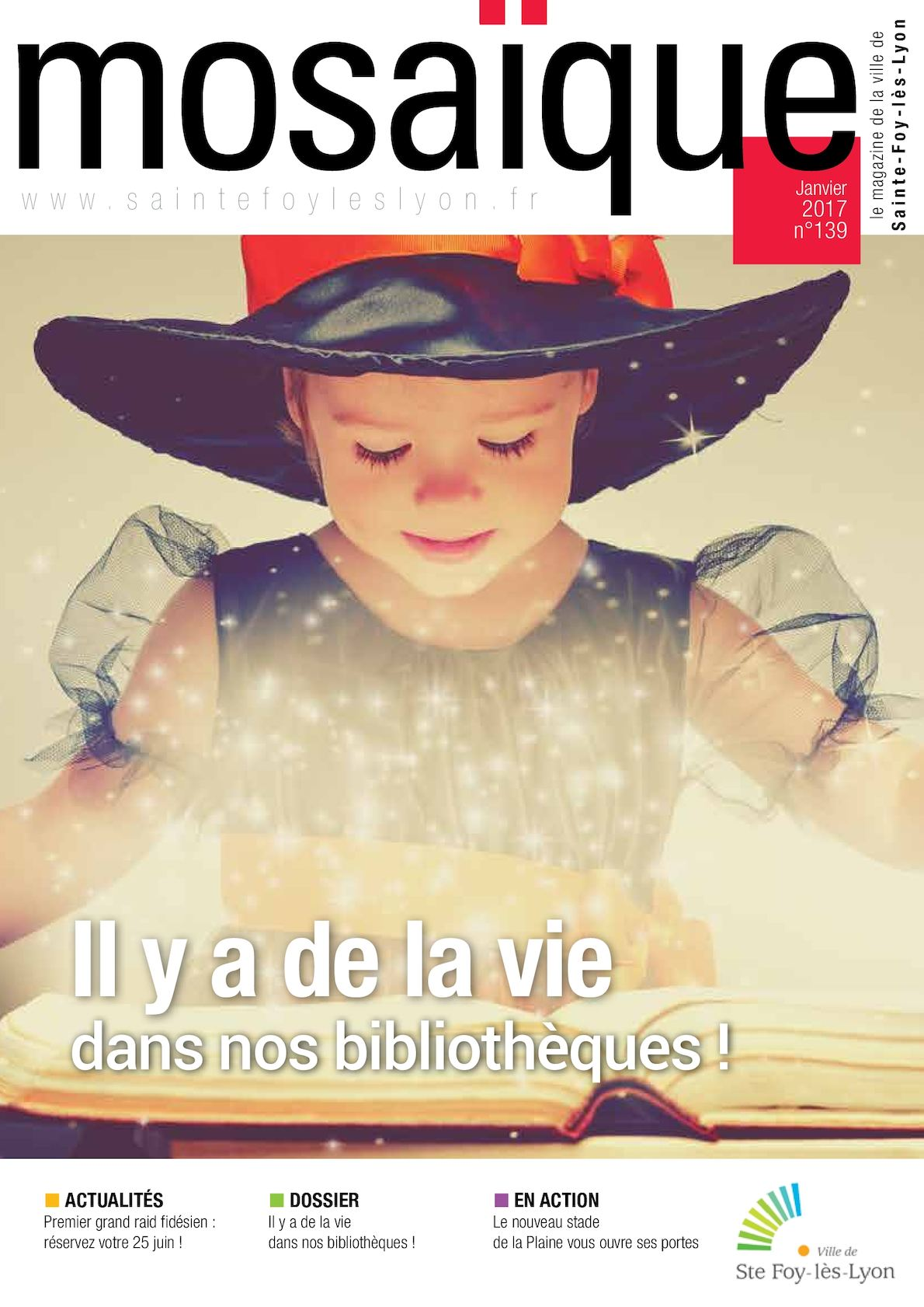 Bibliothèque Ste Foy Les Lyon calaméo - mosaÏque n°139 janvier/février 2017