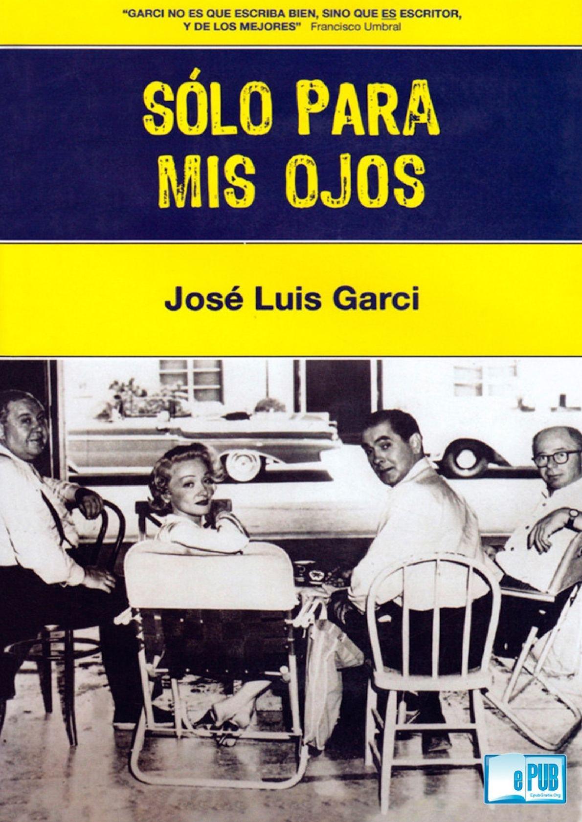 a23f5e8fa0880 Calaméo - Sólo Para Mis Ojos José Luis Garci