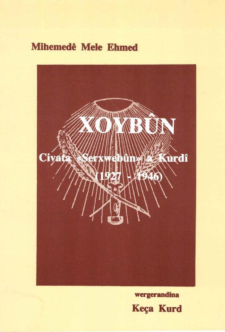 1993 Xoybûn - Civata Serxwebûna Kurdî 1927 - 1946