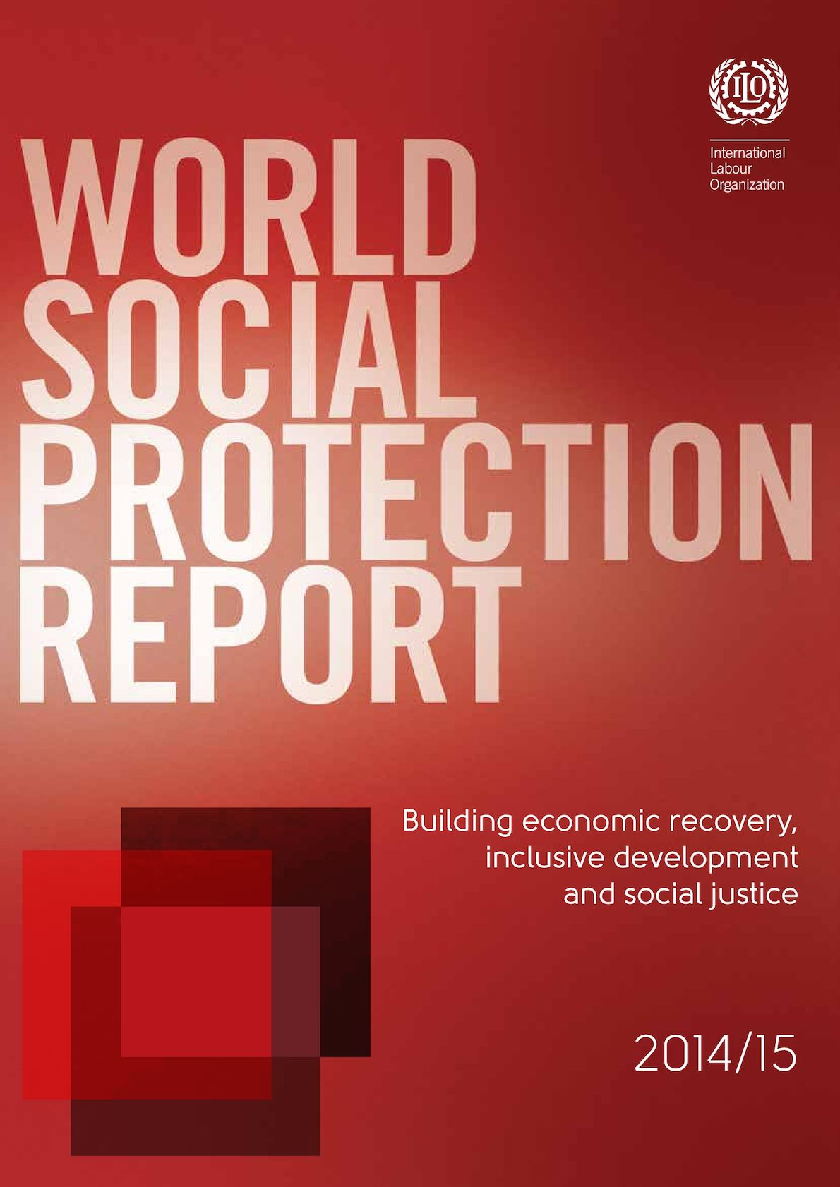 Calaméo - World Social Protection Report 2014 2015 - BIT - 2015