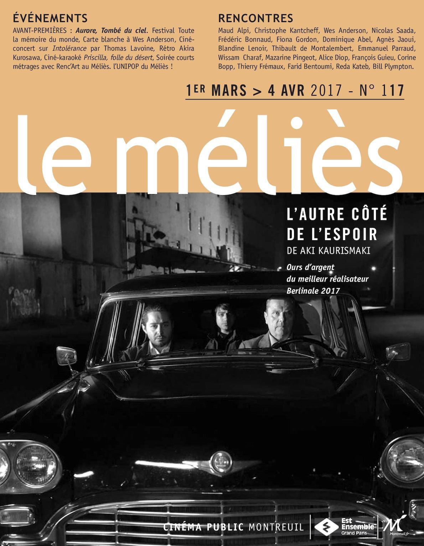 Calaméo Avril 2017 1 Mars Du Le Au Programme Cinéma Méliès 4 N°117 wO8nP0kNX