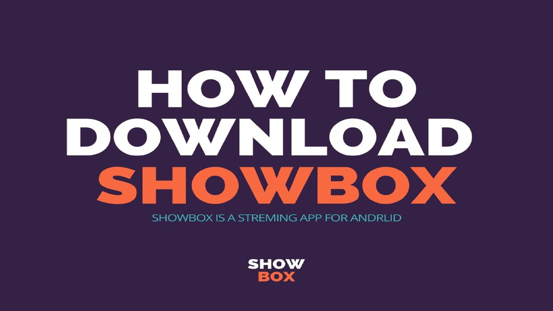 Showbox download com android | ShowBox for Android Download