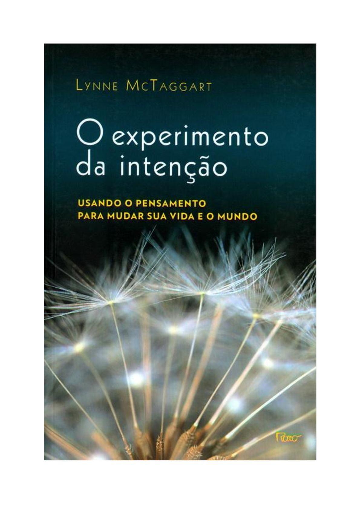 0d72b3a6ed Calaméo - O Experimento Da Intenc3a7c3a3o Lynne Mctaggart