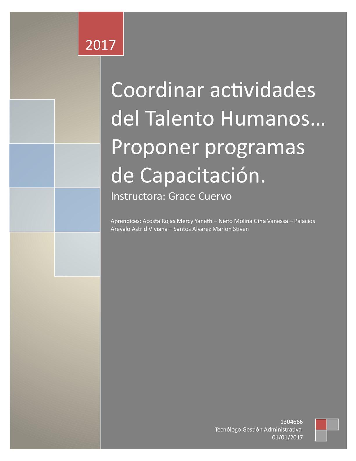Coordinar actividades del Talento Humano - Proponer programas de Capacitación