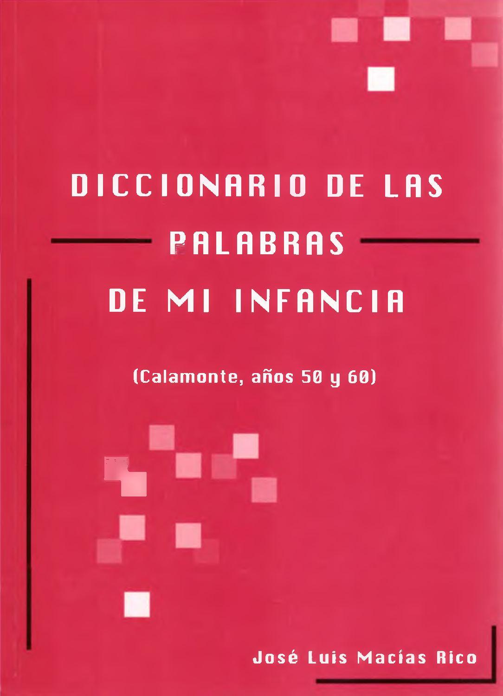 Calaméo - Diccionario de palabras de mi infancia (Calamonte 9e63f41da62