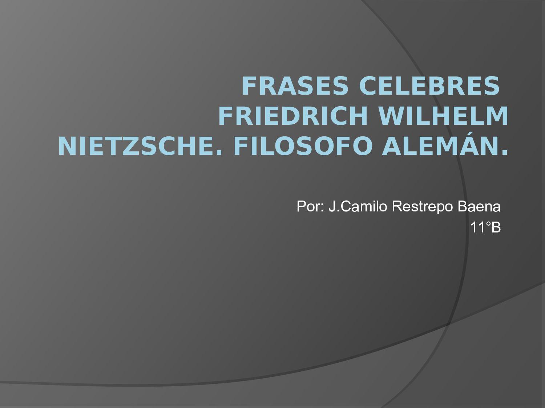 Calaméo Frases Celebres J Camilo Restrepo Baena