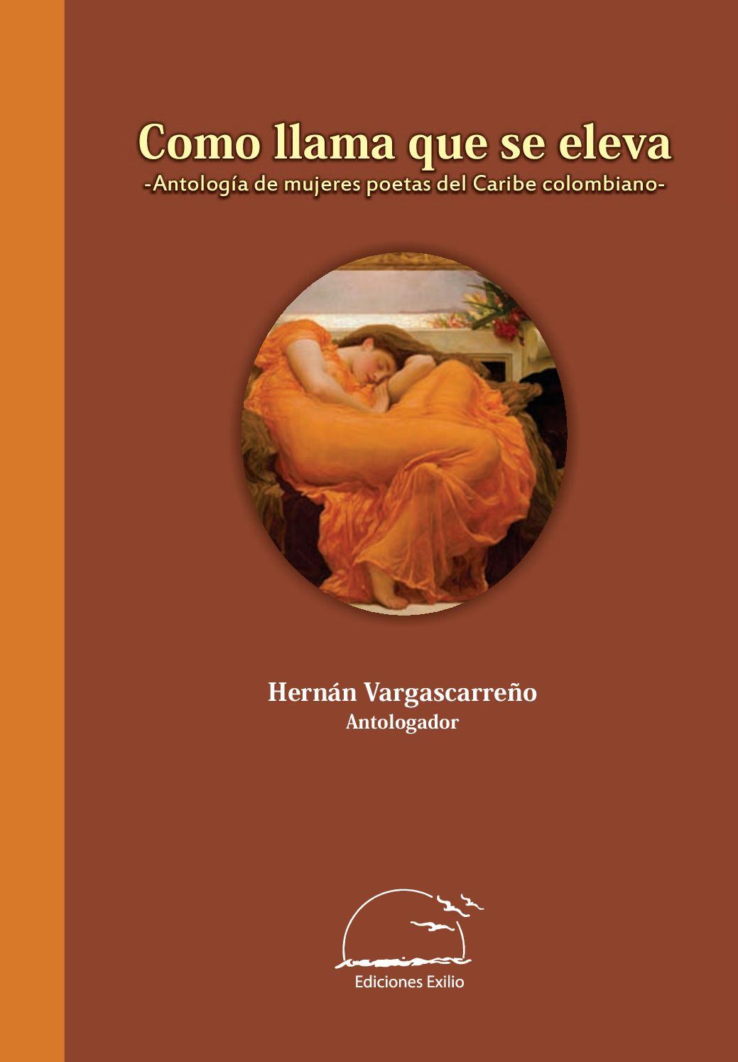 6b7b2d016 Calaméo - Como Llama Que Se Eleva. Antología. Ediciones Exilio