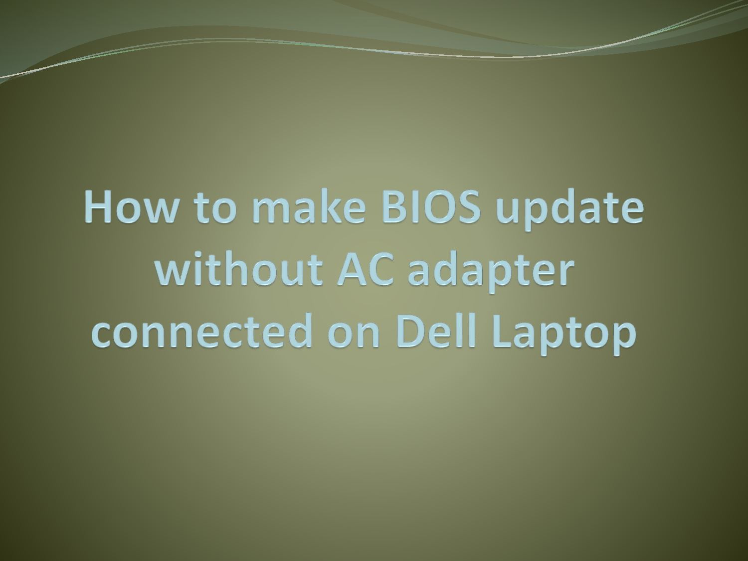 Calaméo - How To Make Bios Update Without Ac Adpter Connected On