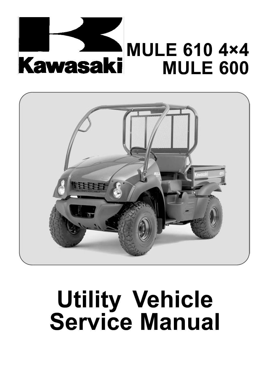 Calam O 2005 KAWASAKI MULE 610 4 4 MULE 600 Service Repair
