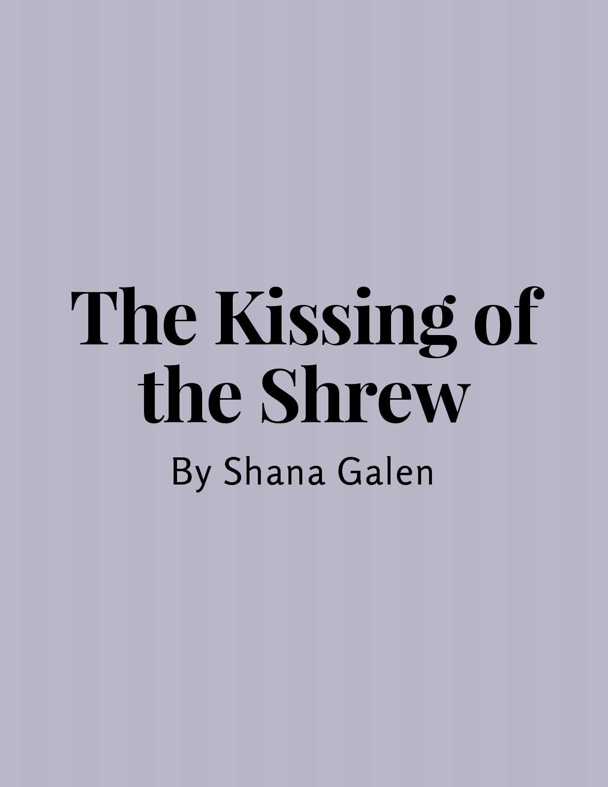 The Kissing Of The Shrew