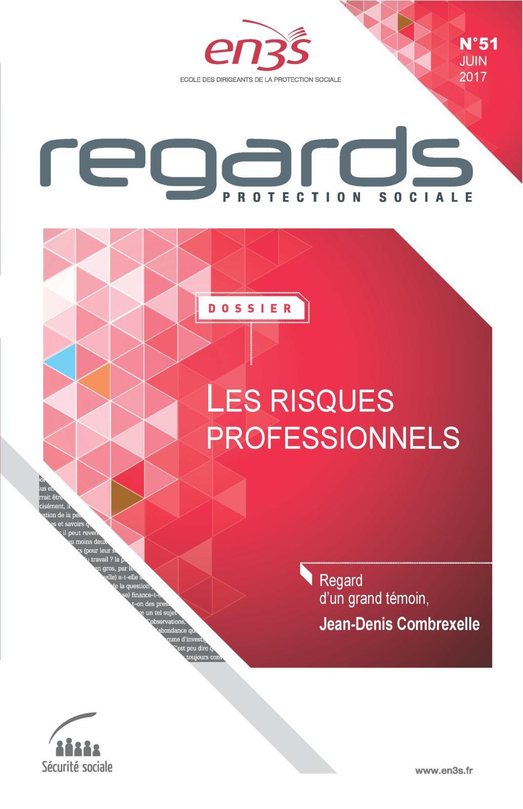 6ca017bd43907e Calaméo - REGARDS N°51 - Les risques professionnels