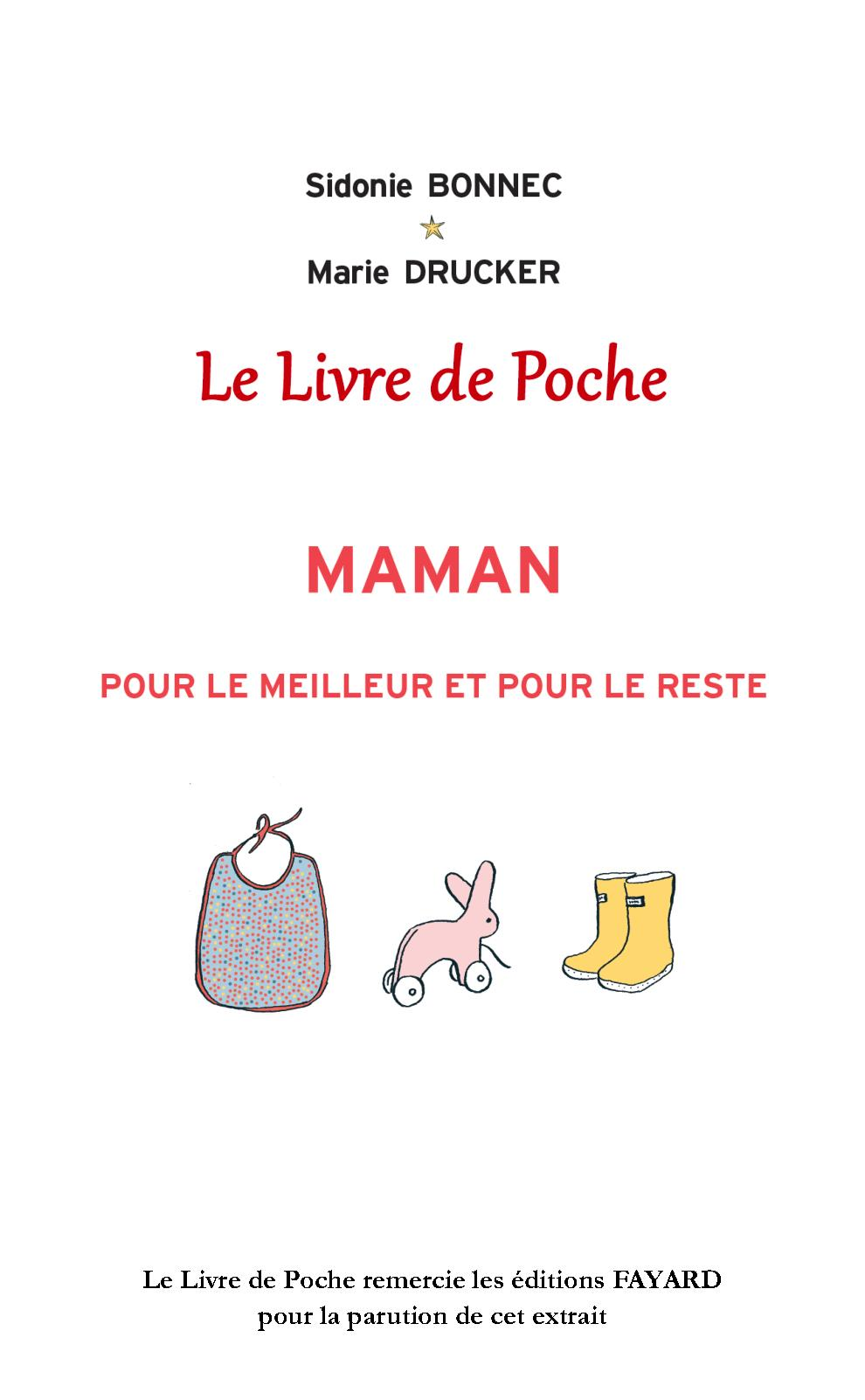 Bonnec/Drucker_Maman Pour Le Meilleur Et Le Reste_Extrait