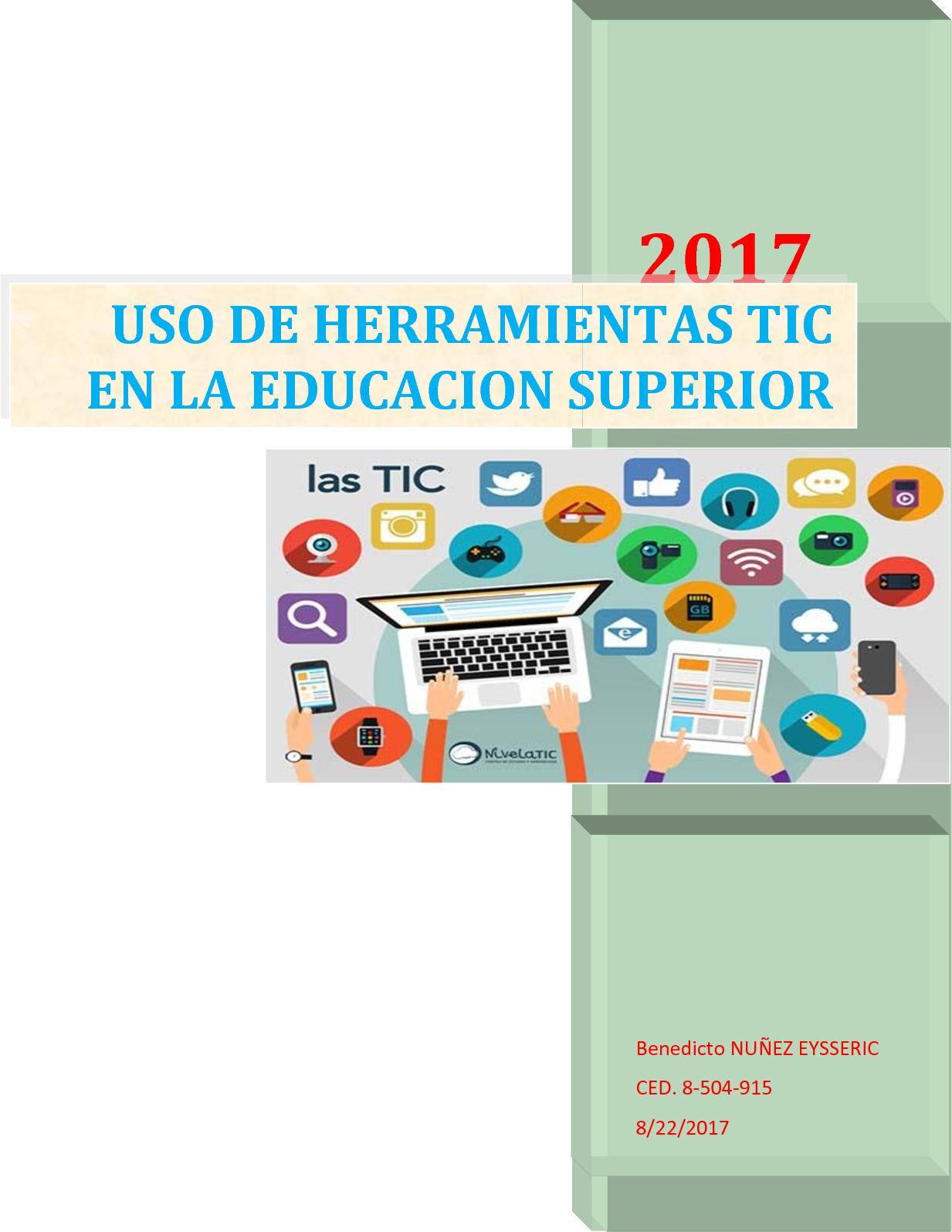 Monografia Uso De Los Tic En La Educacion Superior Benedicto Nuñez
