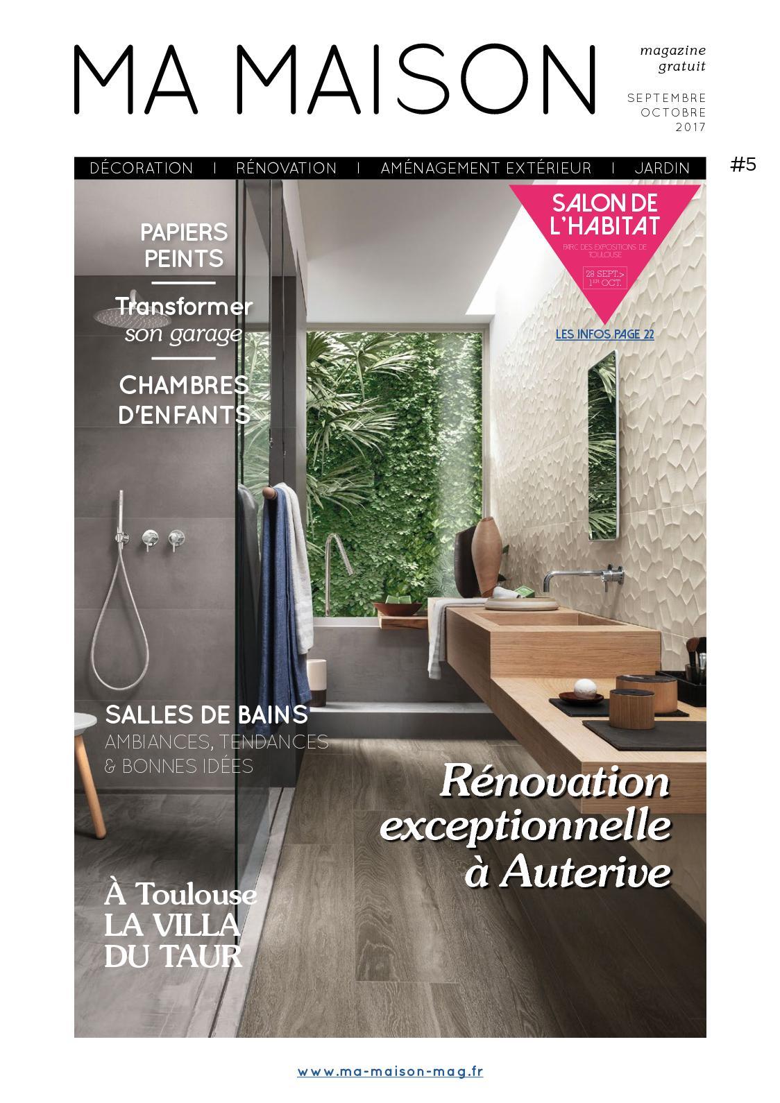 La Maison Du Carrelage Et Sanitaire Balma calaméo - ma maison magazine gratuit numero 5