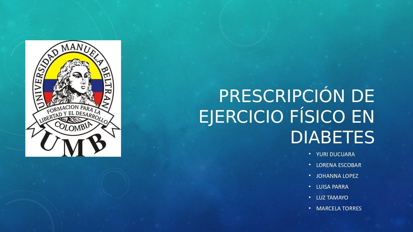 prescripción de ejercicio para pacientes con diabetes tipo 2 y prediabetes