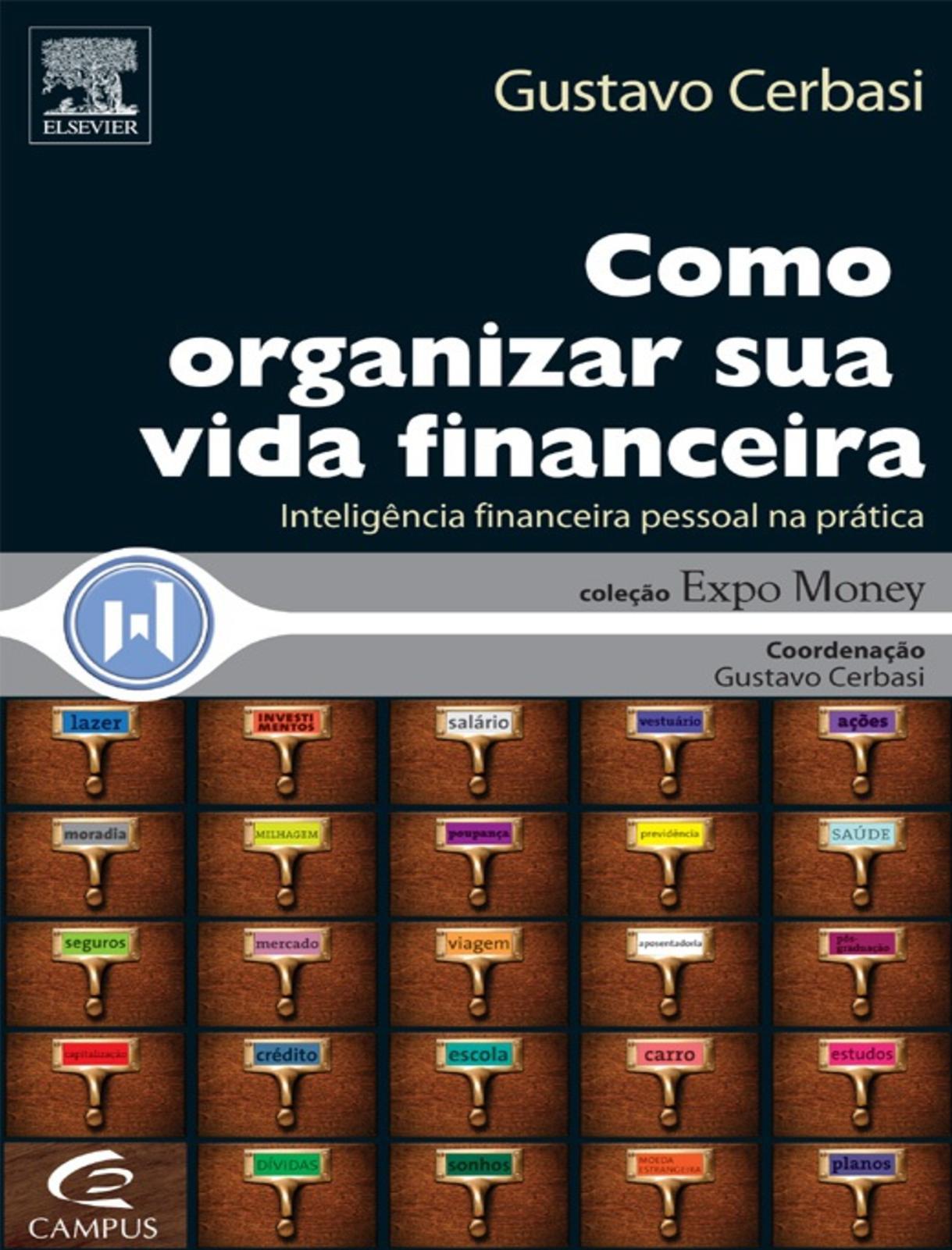 eda57bede39cb Calaméo - Como Organizar Sua Vida Finance Gustavo Cerbasi