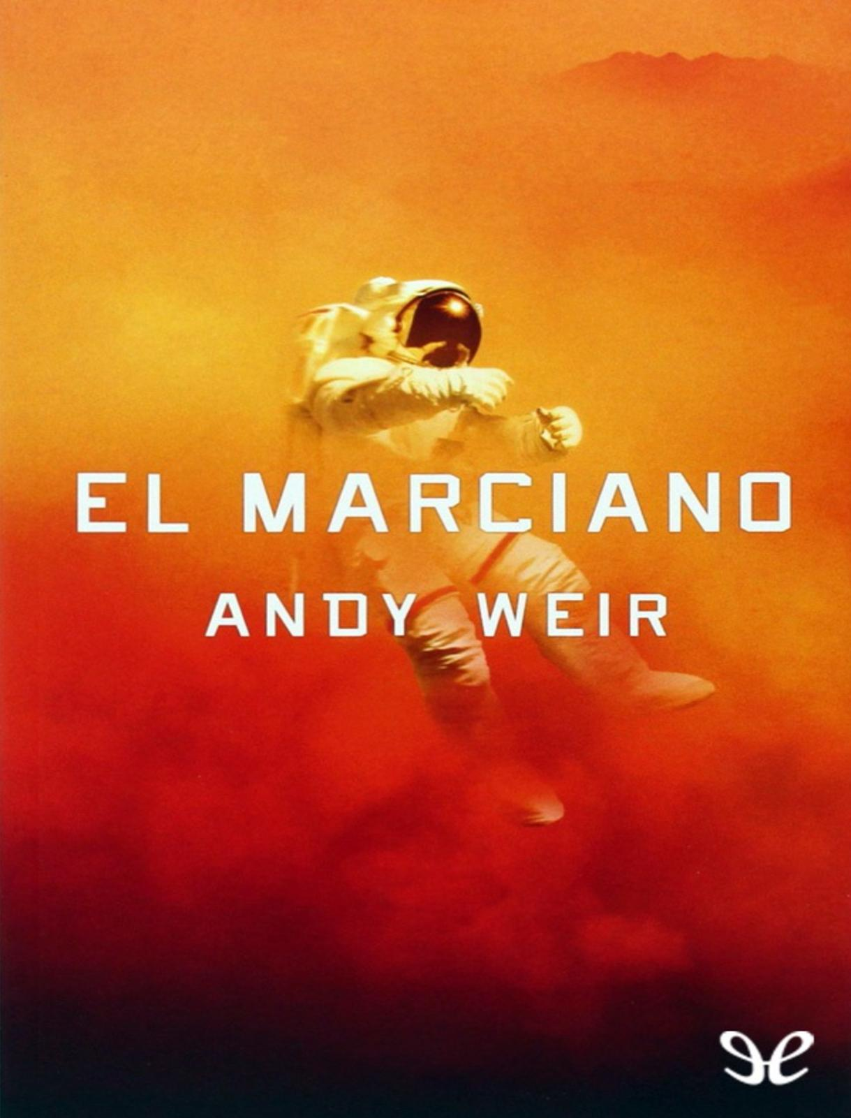 Calaméo - El Marciano Andy Weir c19dd57a937