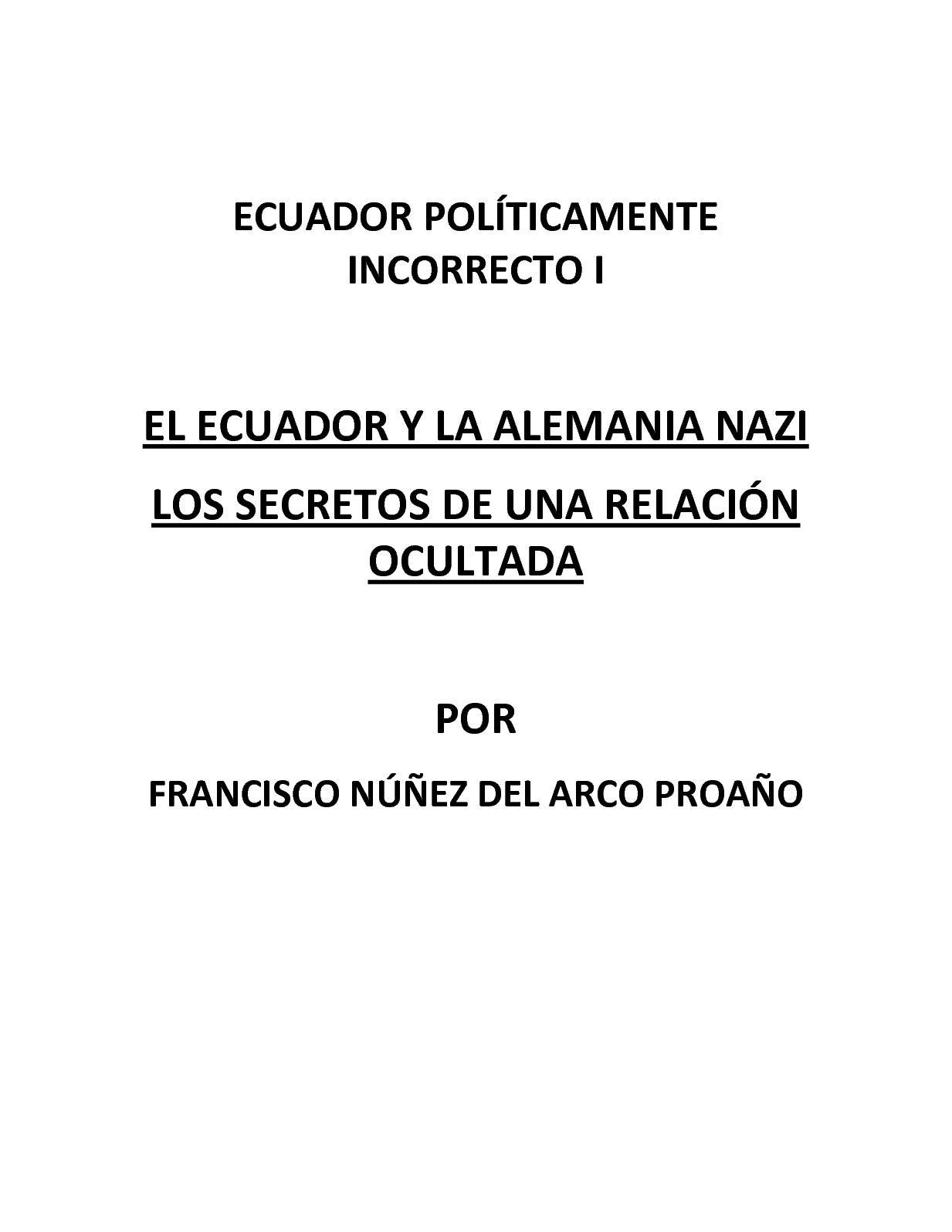 Calaméo - El Ecuador Y El Tercer Reich - Ecuador Politicamente Incorrecto I 78203406412