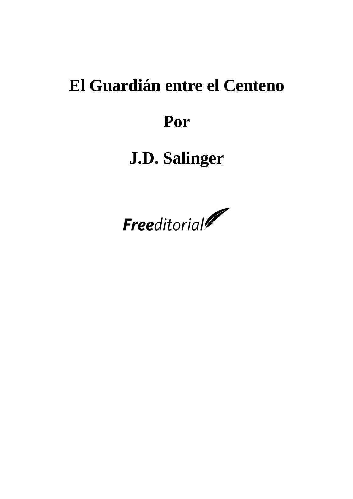 Calaméo El Guardián Entre El Centeno