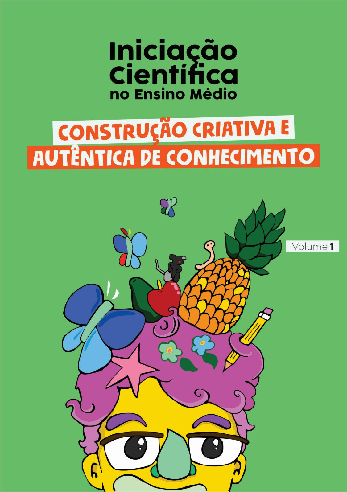 88ac21a5cb Calaméo - Iniciação Científica no Ensino Médio: Construção Criativa e  Autêntica de Conhecimento