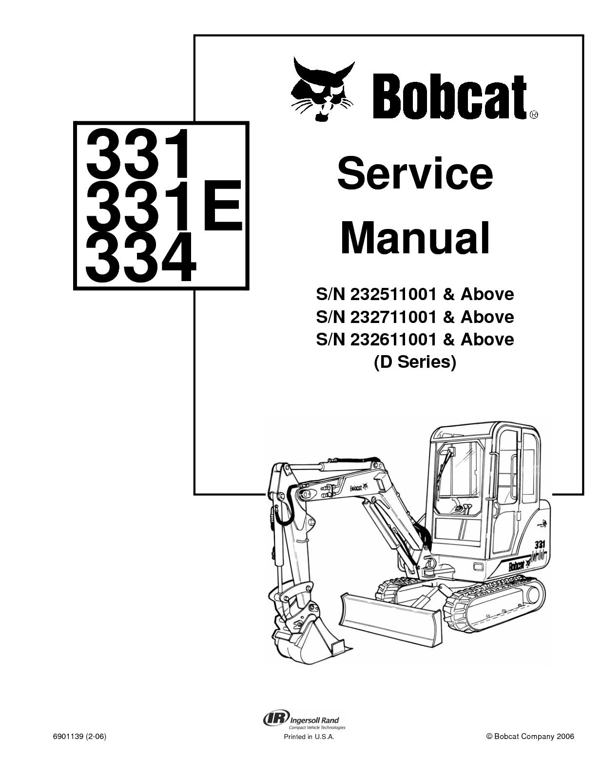 Calaméo - BOBCAT 331 COMPACT EXCAVATOR Service Repair Manual SN 232511001 &  Above