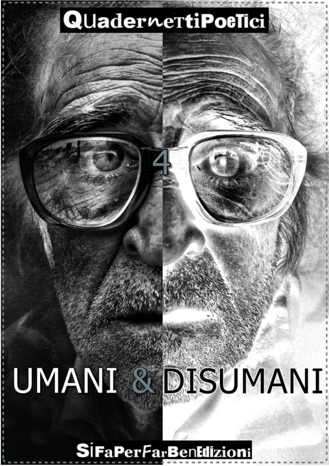"""Calaméo 4° Quadernetto Poetico a tema """"Umani & Disumani"""