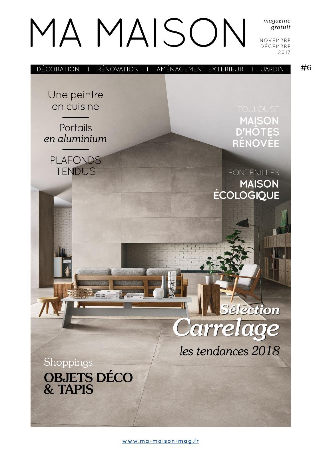 La Maison Du Carrelage Et Sanitaire Balma calaméo - ma maison magazine gratuit numero 6