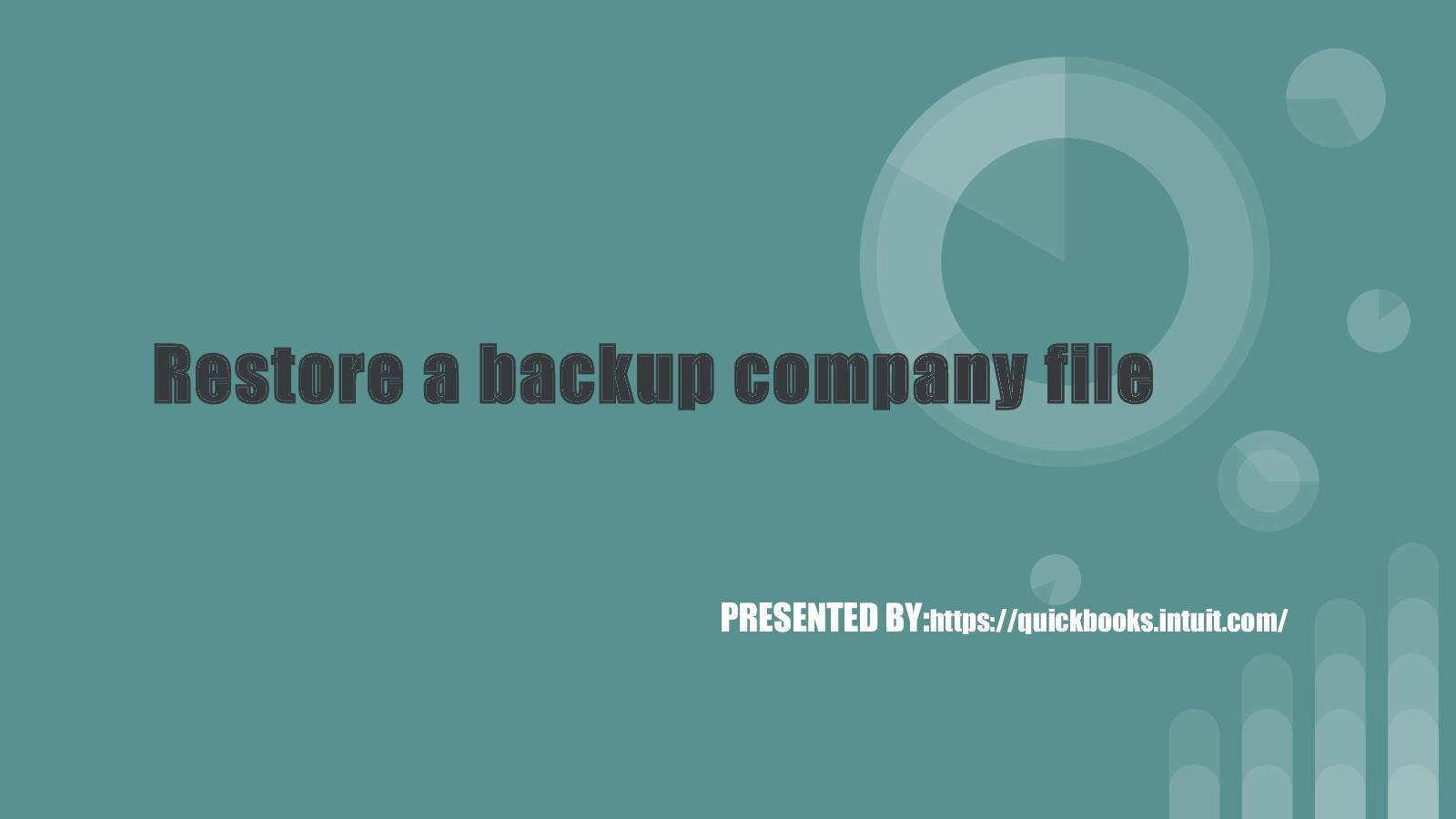 Calaméo - Restore A Backup Company File