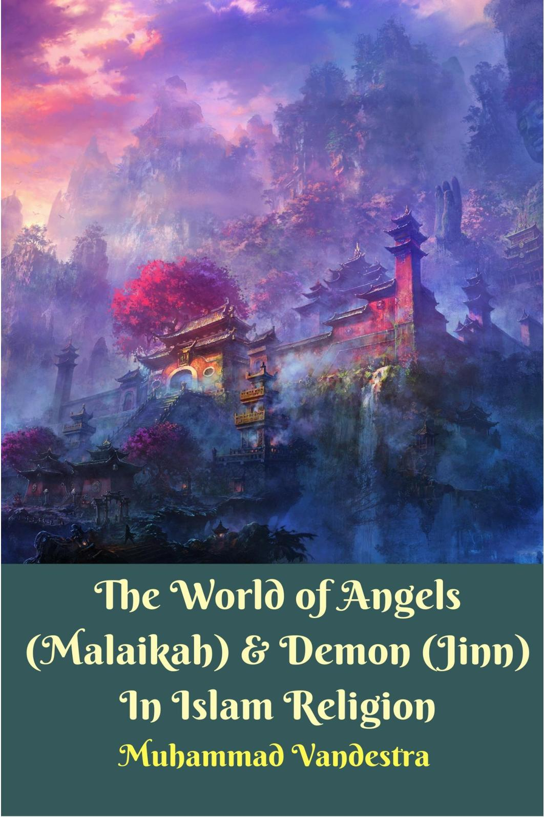 Calaméo - The World Of Angels (Malaikah) & Demon (Jinn) In Islam