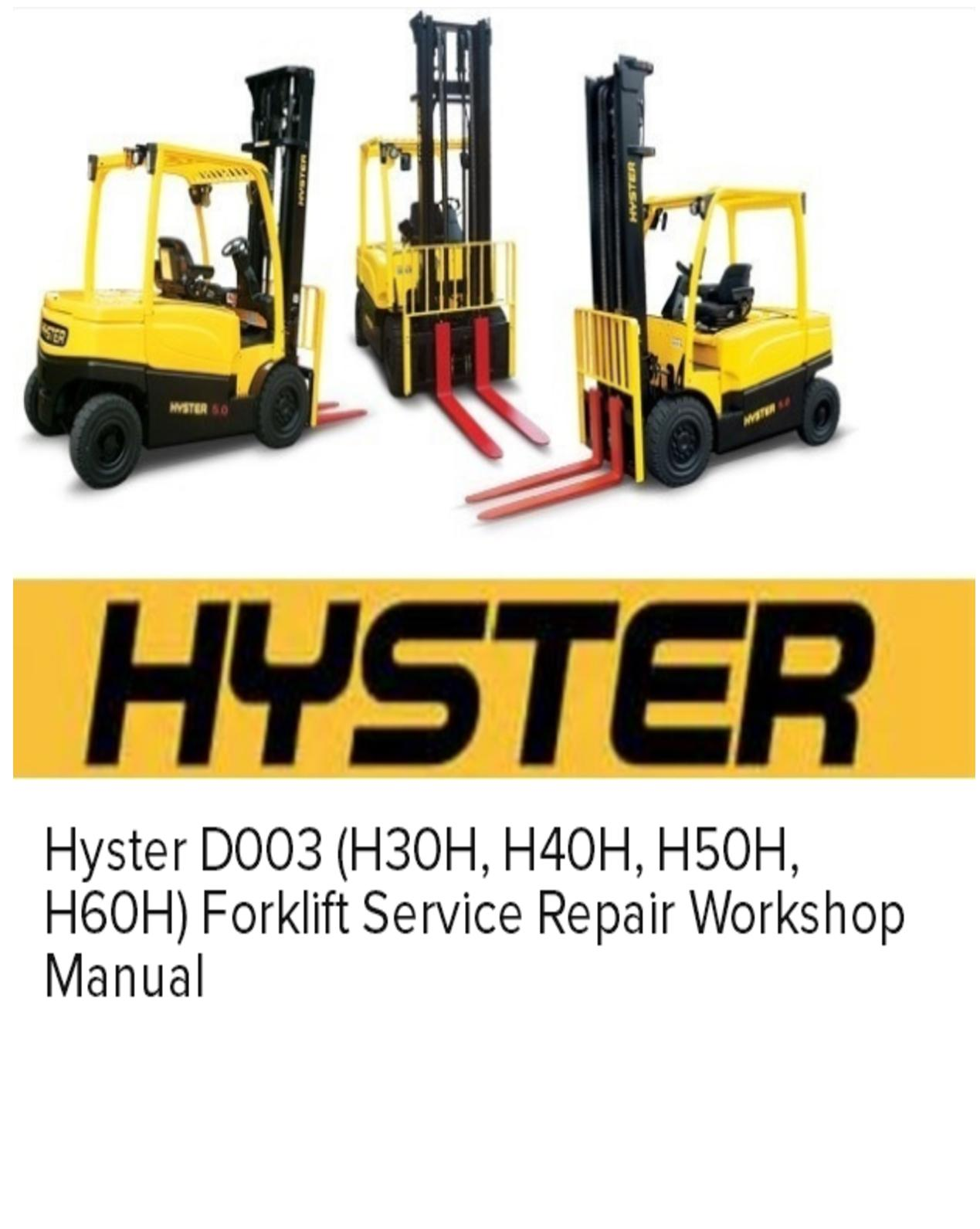 Calaméo - Hyster D003 (H30h, H40h, H50h, H60h) Forklift Service Repair  Workshop Manual