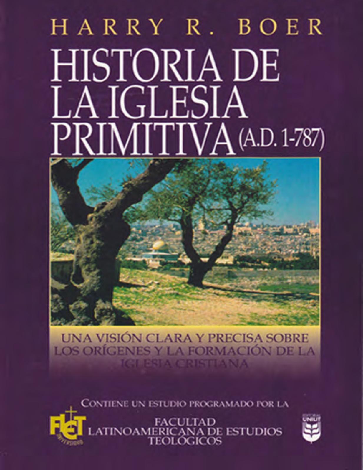 Calaméo Historia De La Iglesia Primitiva Harry Boer