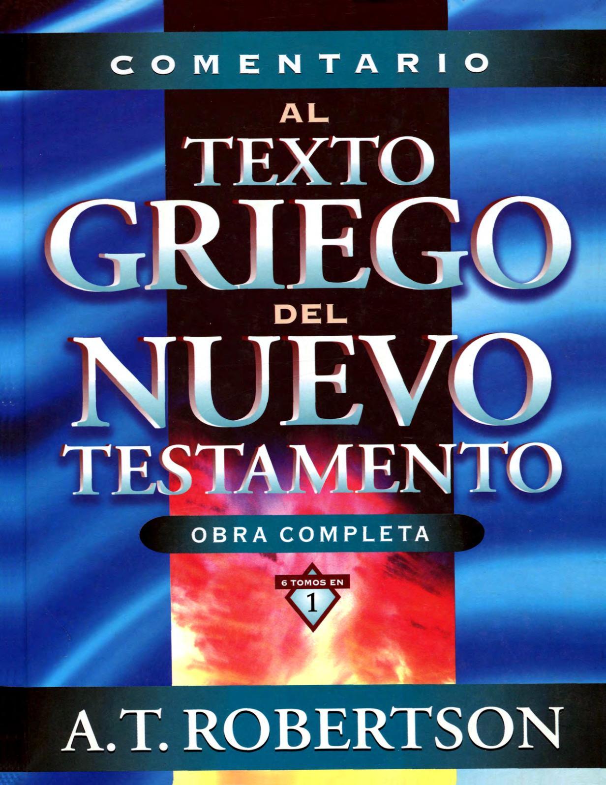 Calaméo - Comentario Al Texto Griego Del Nuevo Testamento