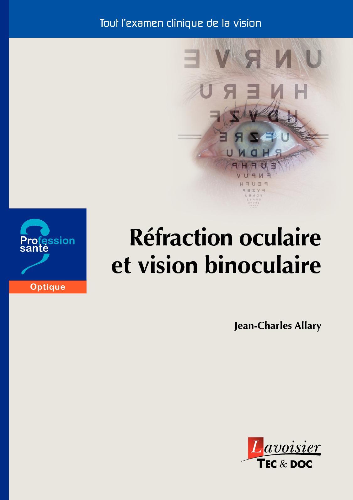 Calaméo - Réfraction oculaire et vision binoculaire, ALLARY Jean-Charles -  Pages liminaires 1feae29a360d