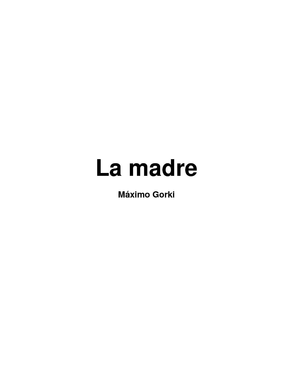 7a60c9a1 Calaméo - MÁXIMO GORKI. LA MADRE