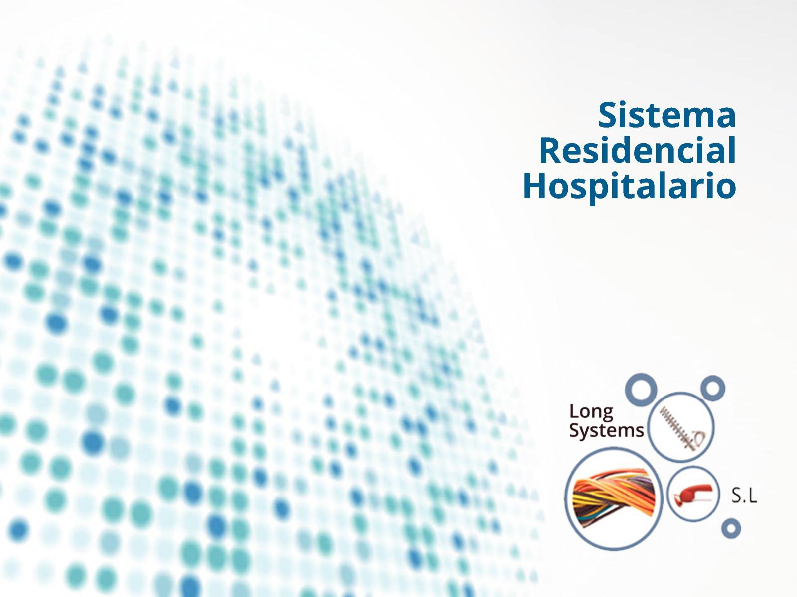 SISTEMA RESIDENCIAL HOSPITALARIO