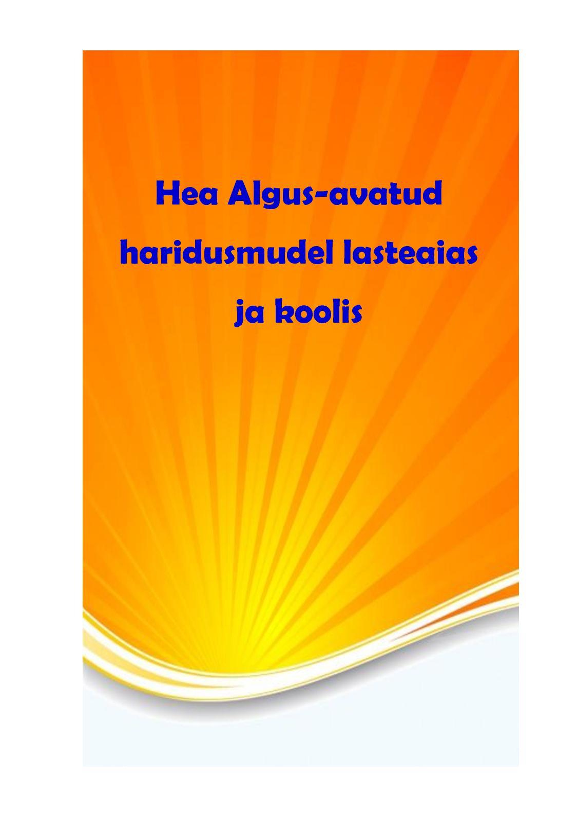 6240c106445 Calaméo - Raamat Ha Avatud Haridusmudel Lasteaias Ja Koolis