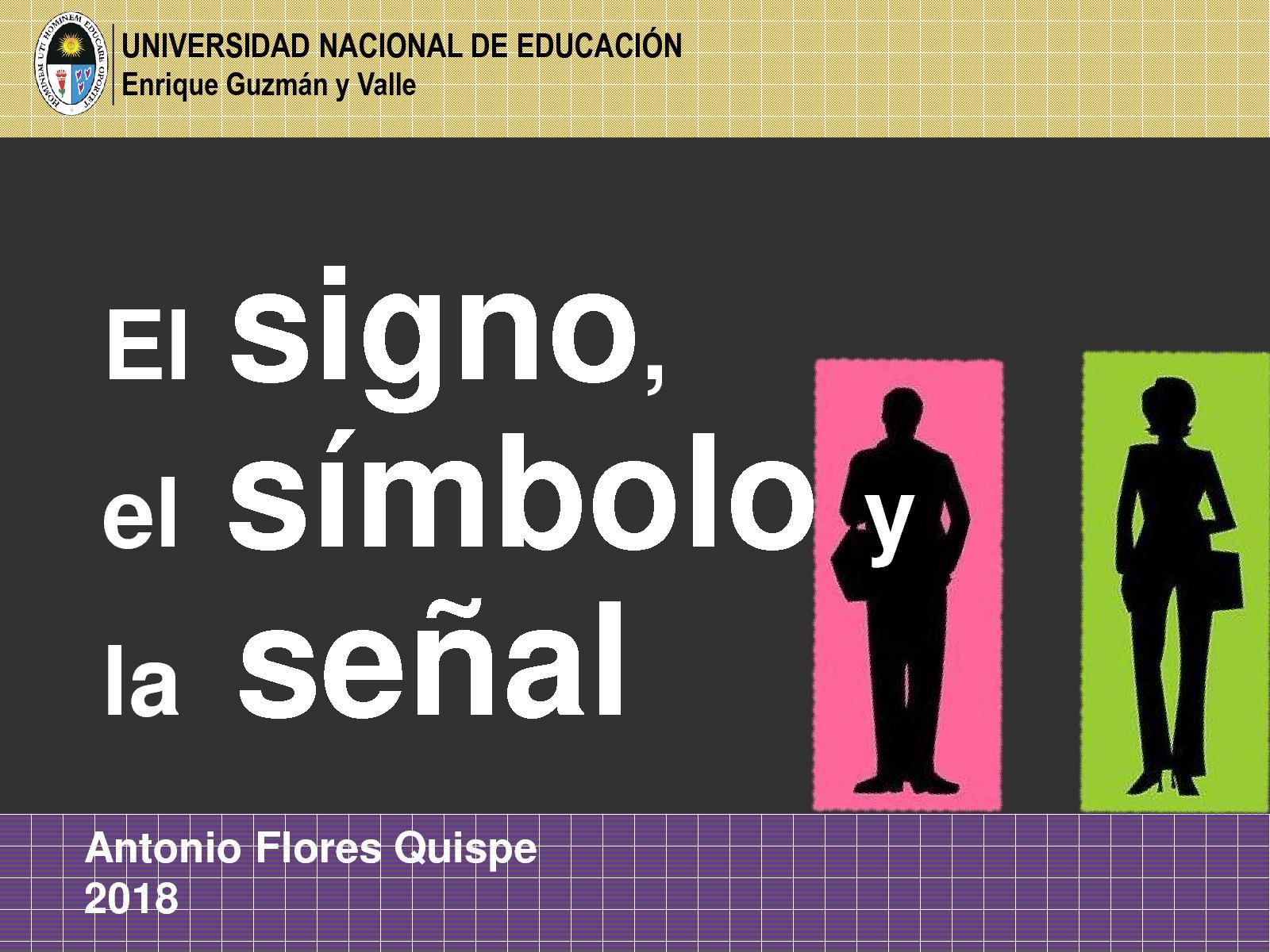 El Signo, El Símbolo Y La Señal Semántica Antonio Manuel Flores Quispe