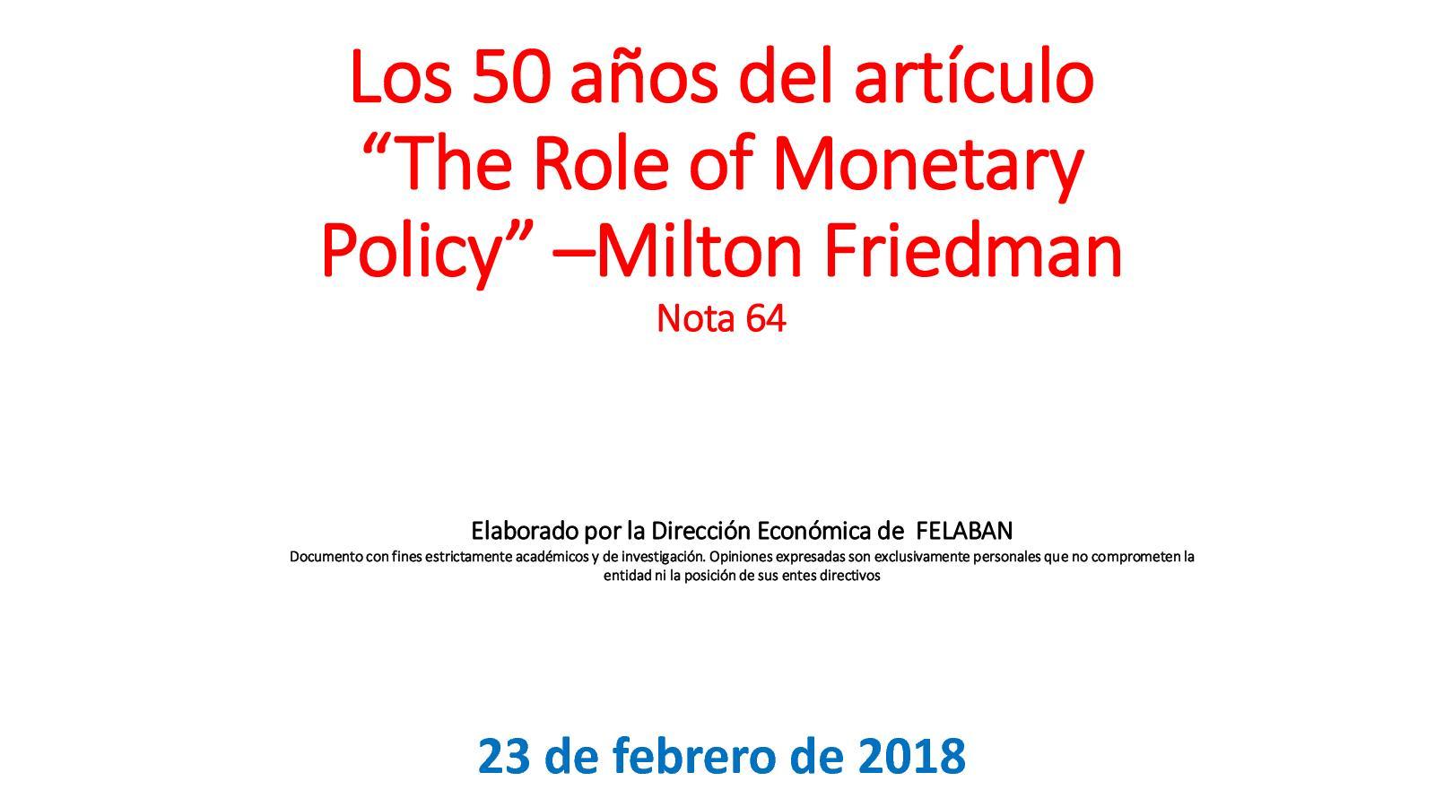 """Los 50 años del artículo """"The Role of Monetary Policy"""" –Milton FriedmanNota"""