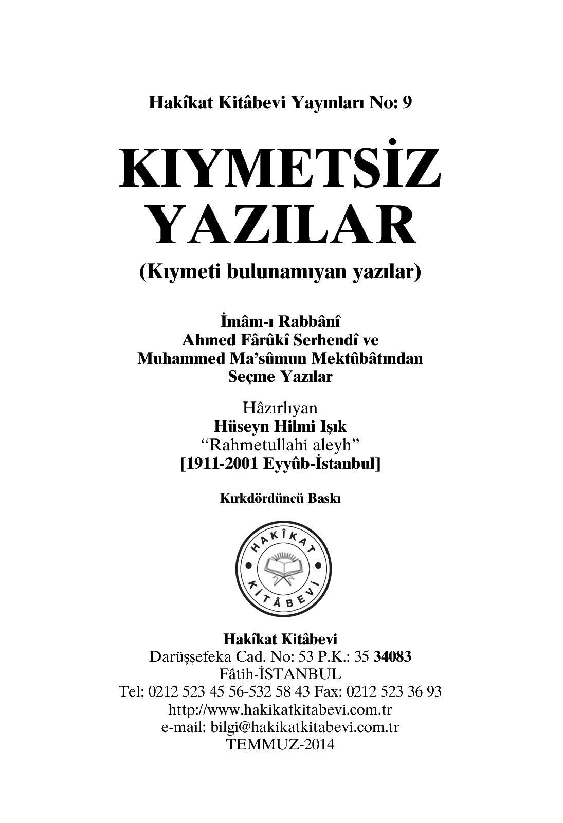 Calameo Kiymetsiz Yazilar Imami Rabbani Ahmed Faruki Serhendi Hz Ve Muhammed Masum Hz Mektubatlarindan Hazirlayan Huseyin Hilmi Isik