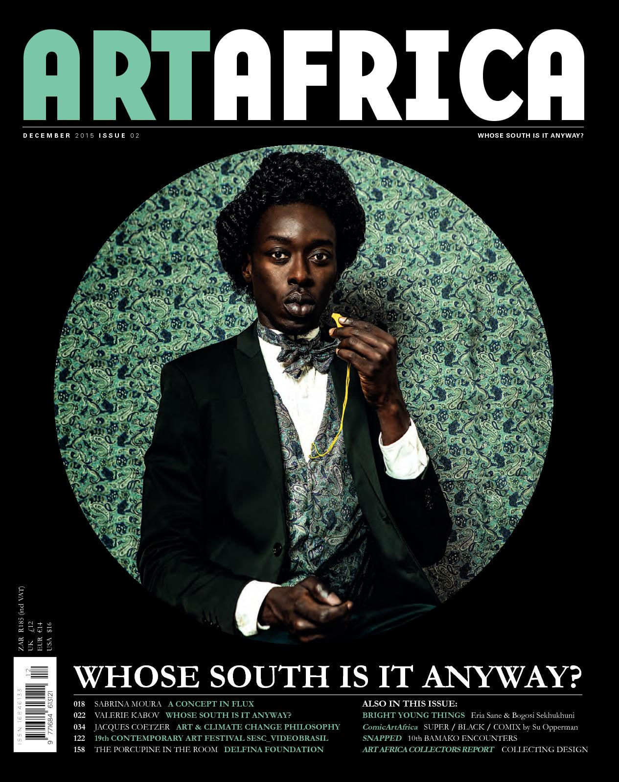 Calaméo - WHOSE SOUTH IS IT ANYWAY   ART AFRICA, ISSUE 02 50f3e5c70a