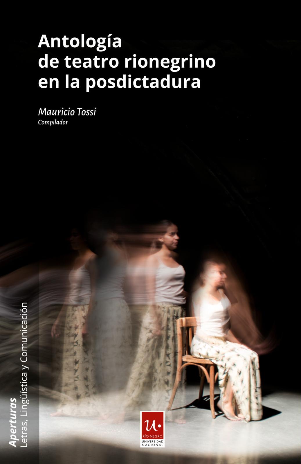 9b8e28277a3ad Calaméo - Antologia de teatro rionegrino en la posdictadura