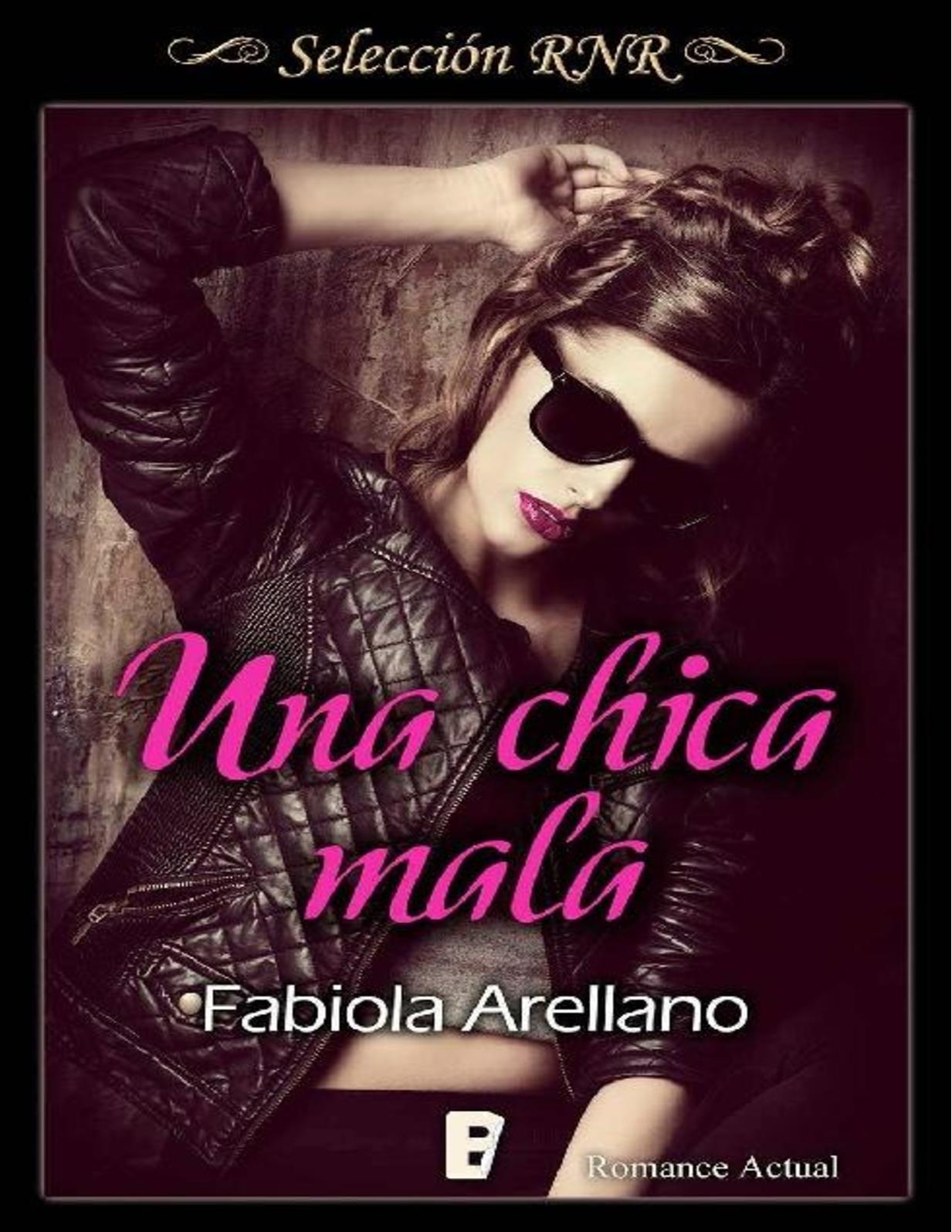 Una Chica Mala (Serie Solo Chicas) - Fabiola Arellano