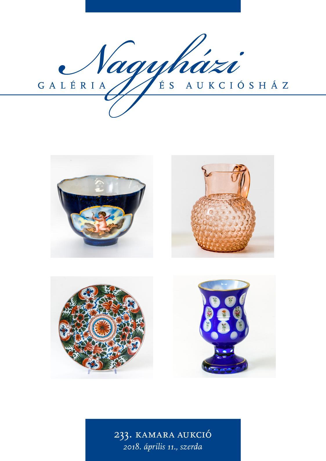 Nagyházi Galéria és Aukciósház - 233. kamara aukció