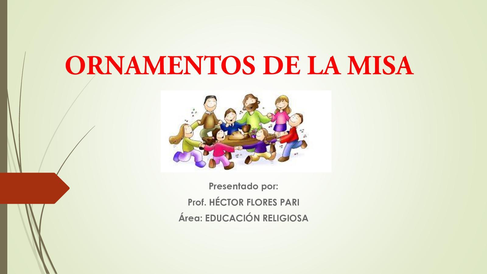 Calaméo Hector Flores Pari 290365 Assignsubmission File Ornamentos De La Misa 2