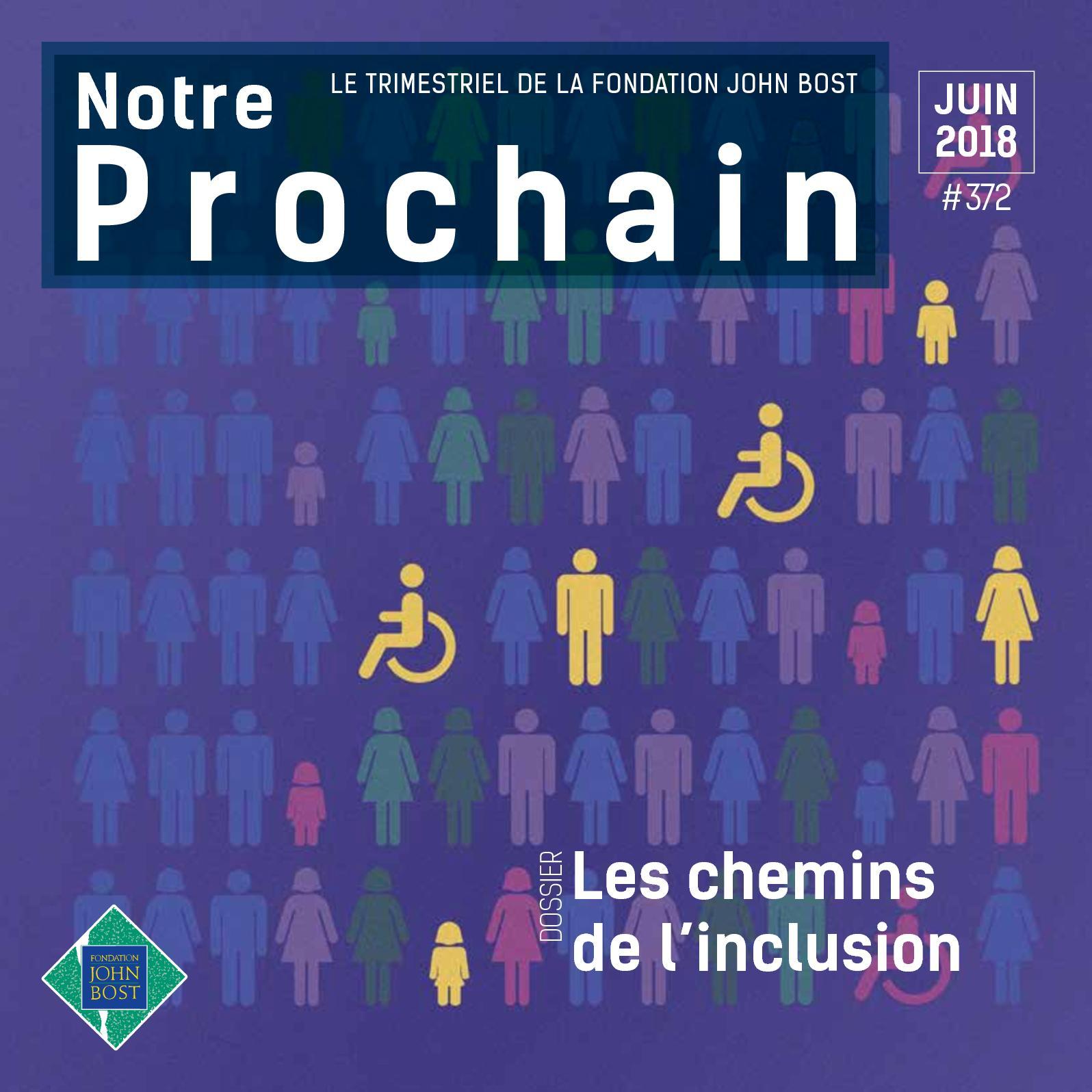 Calaméo - NOTRE PROCHAIN n°372   Les chemins de l inclusion e103804f0c6