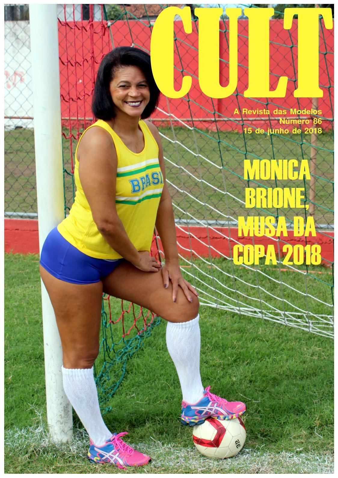 CULT 86, a revista das modelos - MONICA BRIONE, Musa da Copa 2018