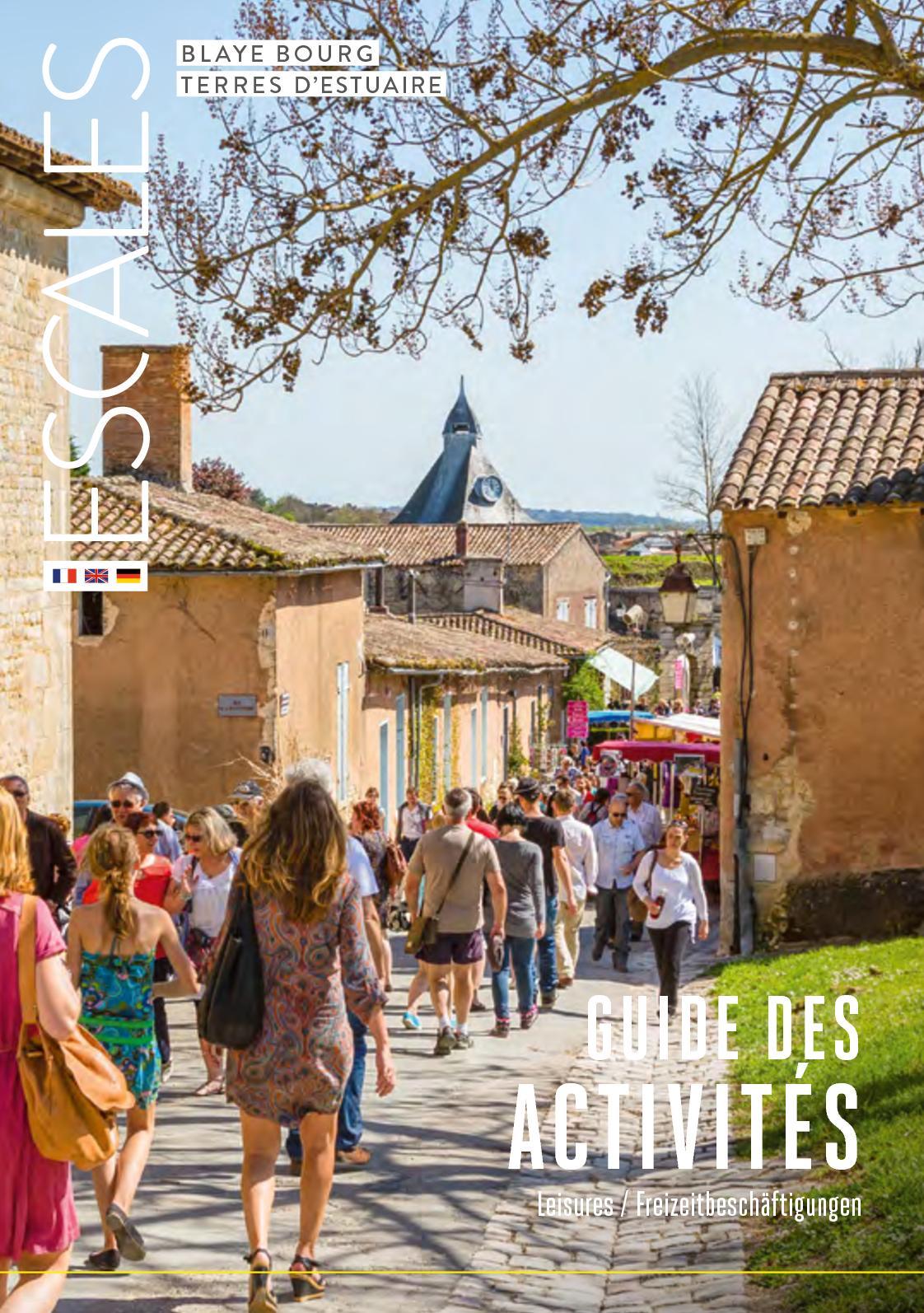 Calaméo   Blaye Bourg Terres Du0027Estuaire   Guide Activités 2018