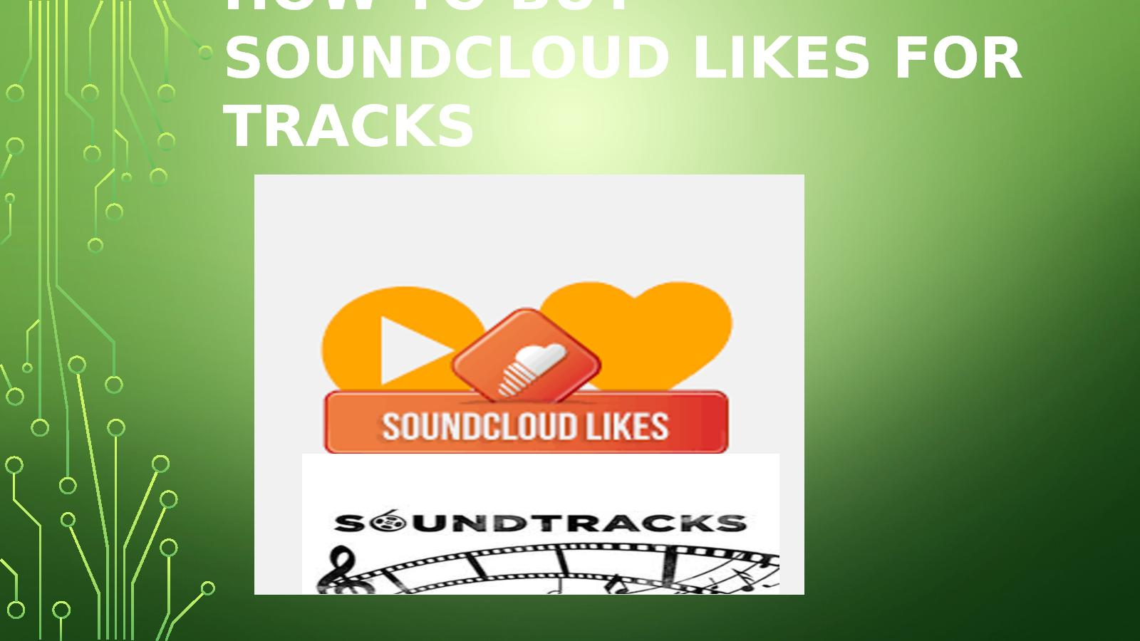 Calaméo - How To Buy SoundCloud Likes For Tracks